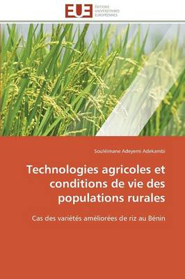 Technologies Agricoles Et Conditions de Vie Des Populations Rurales by Adekambi-S
