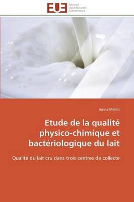 Etude de La Qualite Physico-Chimique Et Bacteriologique Du Lait by Melliti-E