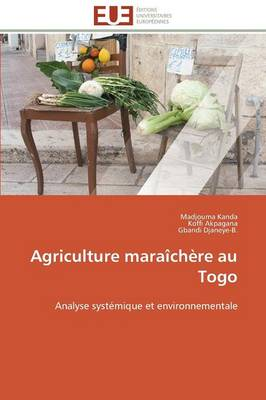Agriculture Maraichere Au Togo by Collectif