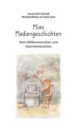 MIAs Mediengeschichten by Svenja Schirr-Schmidt