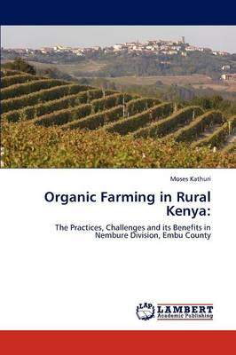 Organic Farming in Rural Kenya by Moses Kathuri
