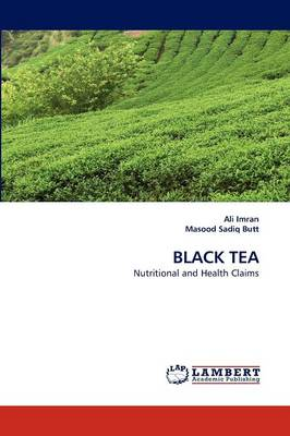 Black Tea by Ali Imran, Masood Sadiq Butt