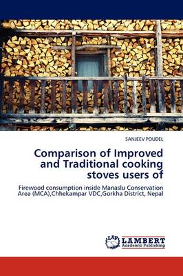 Comparison of Improved and Traditional Cooking Stoves Users of by SANJEEV POUDEL