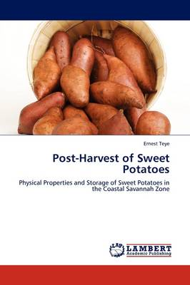Post-Harvest of Sweet Potatoes by Ernest Teye
