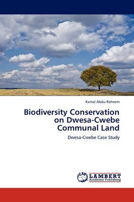 Biodiversity Conservation on Dwesa-Cwebe Communal Land by Kamal Abdu-Raheem
