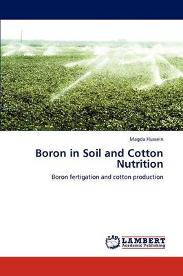 Boron in Soil and Cotton Nutrition by Magda Hussein