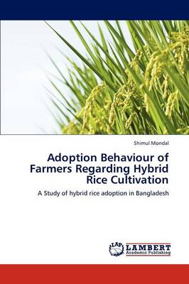 Adoption Behaviour of Farmers Regarding Hybrid Rice Cultivation by Shimul Mondal
