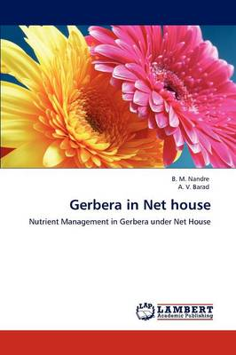 Gerbera in Net House by B. M. Nandre, A. V. Barad