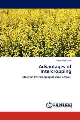 Advantages of Intercropping by Ihsanullah Daur