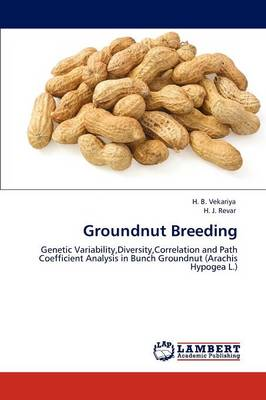 Groundnut Breeding by H. B. Vekariya, H. J. Revar