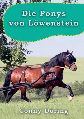 Die Ponys Von Lowenstein by Conny Doring