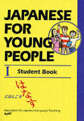 Japanese for Young People by Association for Japanese Language Teaching