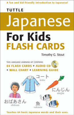 Tuttle Japanese for Kids Flash Cards by Timothy G. Stout