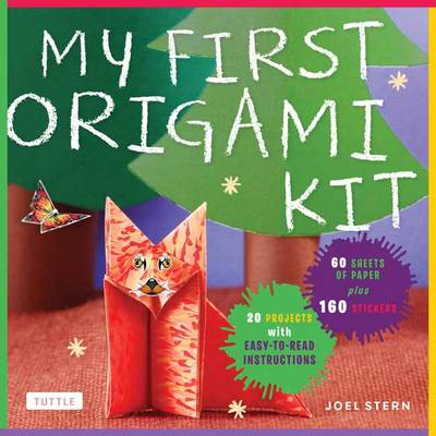 My First Origami Kit by Joel Stern