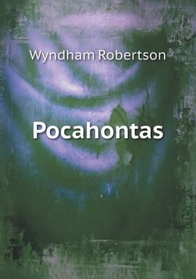 Pocahontas by Wyndham Robertson