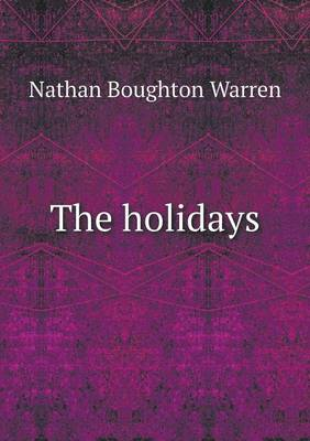 The Holidays by Nathan Boughton Warren