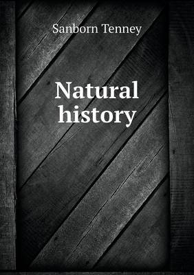 Natural History by Sanborn Tenney