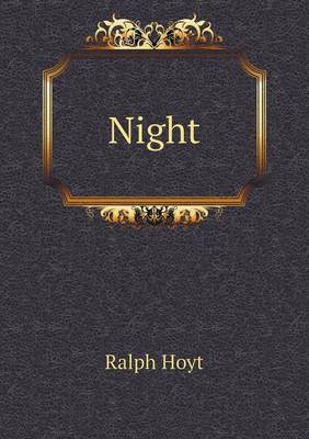 Night by Ralph Hoyt