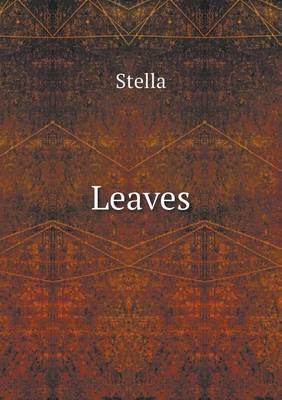 Leaves by de Stella