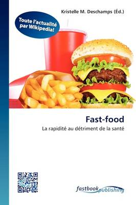 Fast-Food by Kristelle M DesChamps