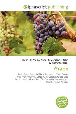 Grape by Frederic P. Miller
