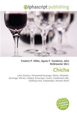 Chicha by Frederic P. Miller, Agnes F. Vandome, John McBrewster
