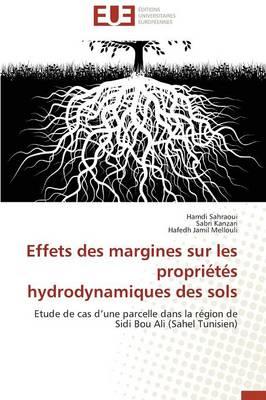 Effets Des Margines Sur Les Proprietes Hydrodynamiques Des Sols by Collectif