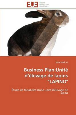 Business Plan: Unite D Elevage de Lapins Lapino by Ali-N