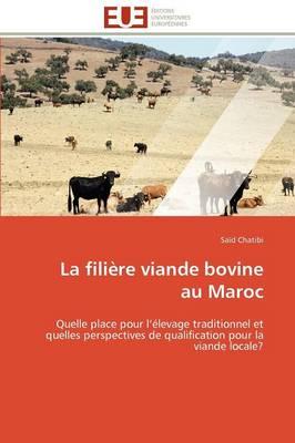 La Filiere Viande Bovine Au Maroc by Chatibi-S