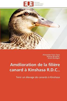 Amelioration de La Filiere Canard a Kinshasa R.D.C.. by Collectif