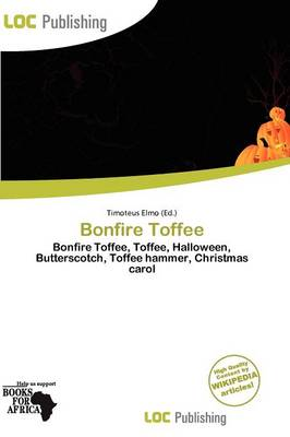 Bonfire Toffee by Timoteus Elmo
