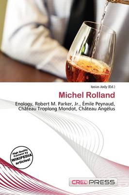 Michel Rolland by Iosias Jody