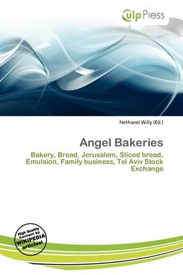 Angel Bakeries by Nethanel Willy