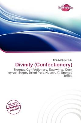 Divinity (Confectionery) by Jerold Angelus