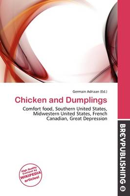 Chicken and Dumplings by Germain Adriaan