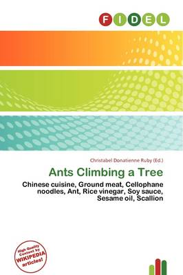 Ants Climbing a Tree by Christabel Donatienne Ruby