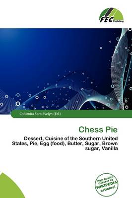 Chess Pie by Columba Sara Evelyn
