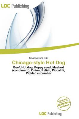 Chicago-Style Hot Dog by Timoteus Elmo