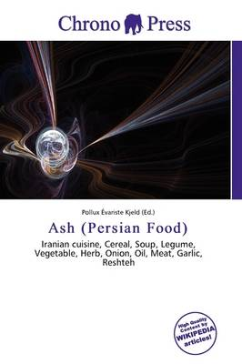 Ash (Persian Food) by Pollux Variste Kjeld