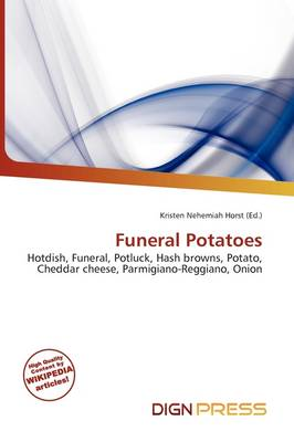 Funeral Potatoes by Kristen Nehemiah Horst
