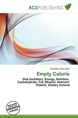 Empty Calorie by Evander Luther