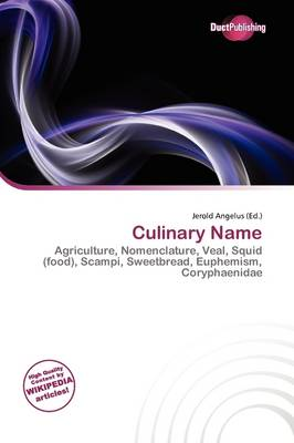 Culinary Name by Jerold Angelus