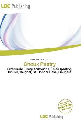 Choux Pastry by Timoteus Elmo