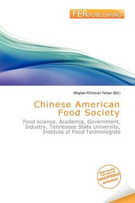 Chinese American Food Society by Waylon Christian Terryn