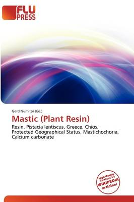 Mastic (Plant Resin) by Gerd Numitor