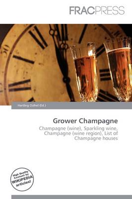 Grower Champagne by Harding Ozihel