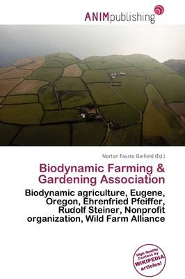 Biodynamic Farming & Gardening Association by Norton Fausto Garfield