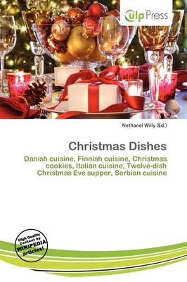 Christmas Dishes by Nethanel Willy