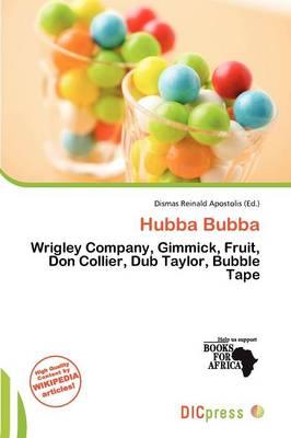 Hubba Bubba by Dismas Reinald Apostolis