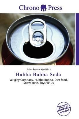 Hubba Bubba Soda by Pollux Variste Kjeld